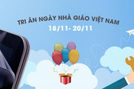 Khuyến mại quà tặng tri ân ngày nhà giáo Việt Nam 20/11