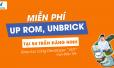 Up Rom, UnBrick, dán màn hình miễn phí tại Msmobile