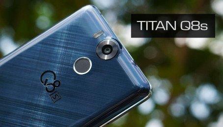 Cảm nhận khi cầm trên tay Smartphone Titan Q8s: Smartphone giá dưới 6 triệu Pin khủng