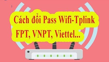 Làm thế nào để đổi pass Wifi TP Link VNPT