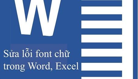 Lỗi font chữ trong Word thì phải sửa như thế nào?