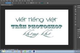 Cách sử dụng Unikey gõ tiếng Việt trong Photoshop