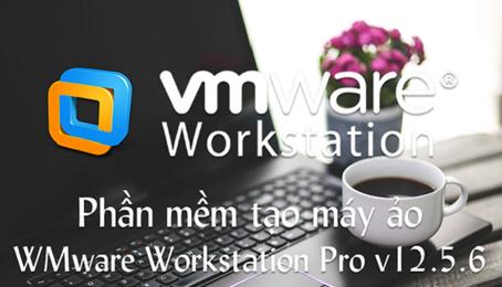So sánh 2 phần mềm VirtualBox và VMware Player