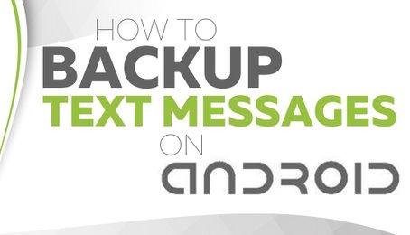 Sao lưu, backup danh bạ, tin nhắn, ảnh cho điện thoại Android