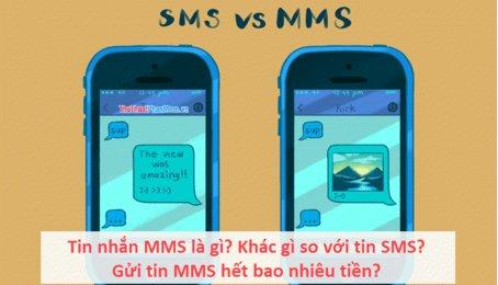 Tin nhắn MMS là gì? Phân biệt tin nhắn MMS và SMS