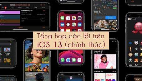 Các lỗi trên iOS 13 mới nhất, lỗi phổ biến trên iOS 13 bản chính thức