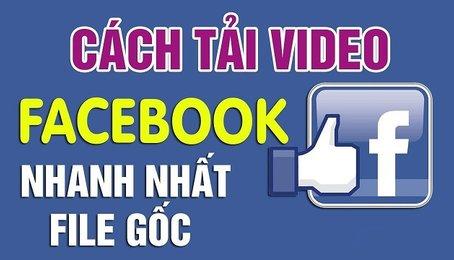 Cách tải Video trên Facebook về điện thoại Android