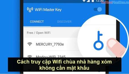 Sử dụng Wifi chùa như thế nào? Làm sao để sử dụng Wifi khi không có Pass