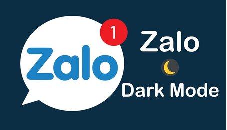 Kích hoạt chế độ tối trên Zalo, bật dark mode cho Zalo trên điện thoại