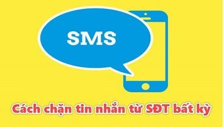 Tổng hợp cách chặn tin nhắn trên điện thoại