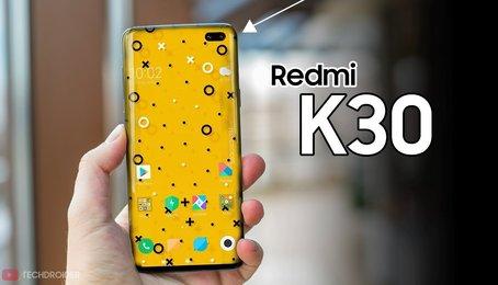 Thông tin về Redmi K30 trước ngày ra mắt được vén màn