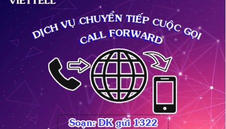 Chuyển tiếp cuộc gọi mạng Viettel. Dịch vụ Call Forward cho mạng Viettel