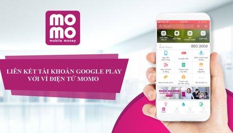 Hướng dẫn cách thanh toán trên Google Play qua ví MoMo