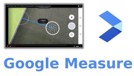 Google Measure là gì? Cách sử dụng Google Measure để đo khoảng cách trên điện thoại