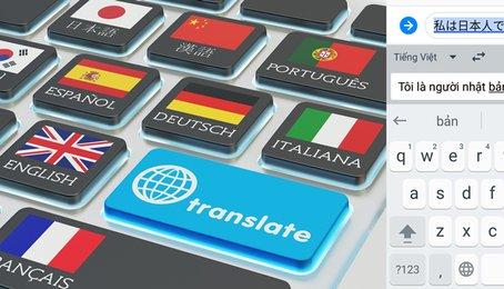 Cách dịch tin nhắn tự động trên điện thoại Android, tự dịch tin nhắn khi nhắn tin với người nước ngoài cực Hot