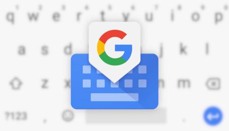 Những tính năng cực độc trên bàn phím Google Gboard mà bạn chưa biết