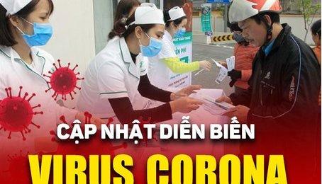 Cập nhật liên tục dịch virus Corona