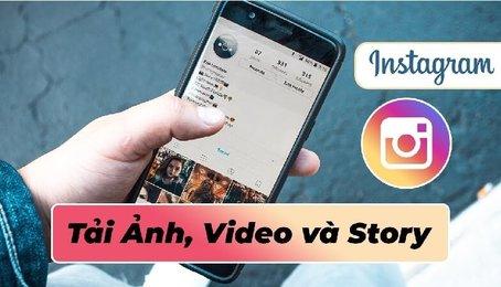 Cách tải ảnh từ instagram về iPhone nhanh chóng, dễ dàng nhất