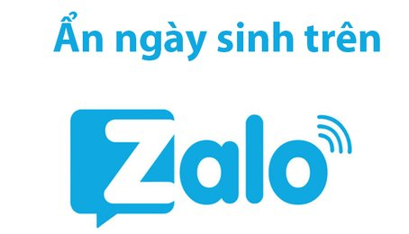 Mẹo ẩn ngày sinh trên Zalo, hiện ngày sinh trên Zalo