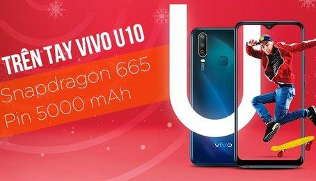 Trải nghiệm không ngắt quãng trên điện thoại vivo U10 pin khủng