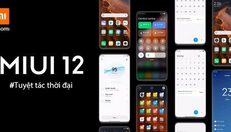 MIUI 12 có gì mới, có nên nâng cấp lên MIUI 12?