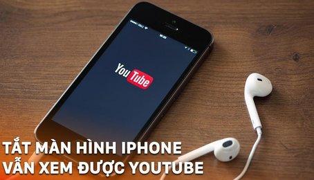 Những ứng dụng nghe Youtube mà vẫn tắt màn hình iPhone iPad thoải mái nhé