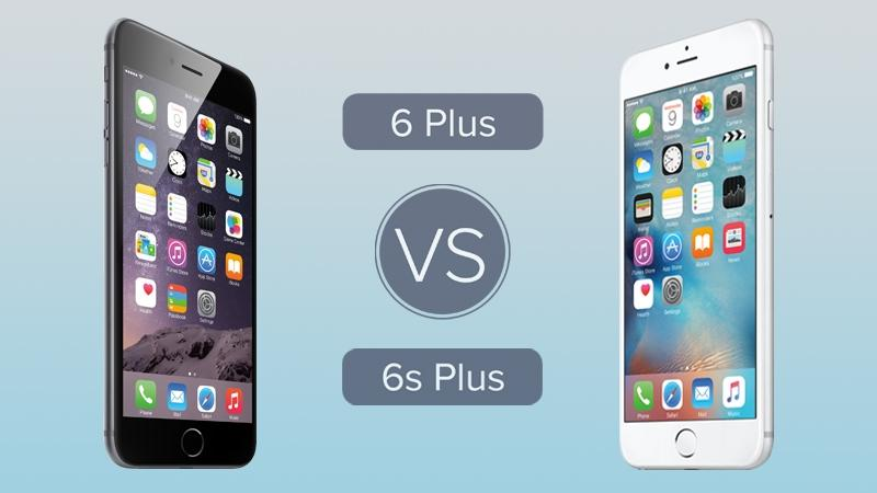 iphone 6s plus và iphone 6 plus